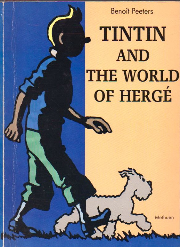 The Benoît Peeters study of Tintin and Hergé.