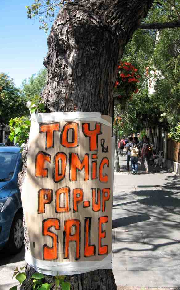 POP-UP TOY & COMIC sale sign outside gallery. (Photo-© 2013 Michael Hill)