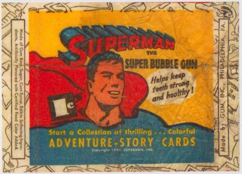 Superman bubblegum wrapper.