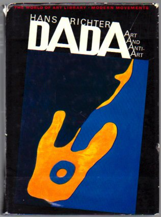 DADA: Art And Anti-Art by Hans Richter.
